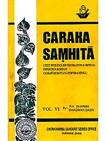 Caraka Samhita  (Volume VI Kalpa and Siddhi Sthana)
