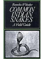 Common Indian Snakes: A Field Guide