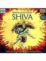 Divine Chants of Shiva: Mantras that Manifest as Energy and Enlightenment<br>(Audio CD)