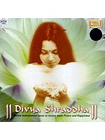 Divya Shraddha (Divine Instrumental Tunes to Invoke Inner Peace and Happiness) (Audio CD)