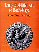 Early Buddhist Art of Bodh Gaya