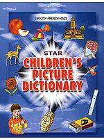 English- French-Hindi Children's Picture Dictionary (With Roman)