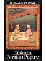 Ethics In Persian Poetry: With Special Reference to Timurid Period