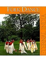 Folk Dance Tribal, Ritual and Martial Forms