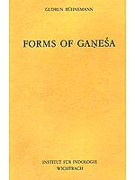 FORMS OF GANESA (Ganesha): A Study based on the Vidyarnavatantra