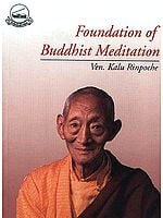 Foundation of Buddhist Meditation