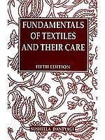 Fundamentals Of Textiles And Their Care (Fifth Edition)