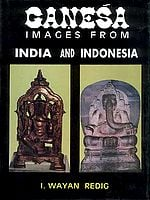 GANESA (Ganesha): Images from India and Indonesia