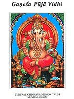 Ganesa (Ganesha) Puja Vidhi (Method of Worshipping Lord Ganesha)