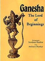 Ganesha: The Lord of Beginnings
