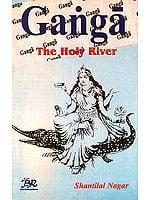 Ganga The Holy River