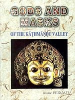 GODS AND MASKS OF THE KATHMANDU VALLEY