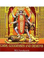 Gods, Goddesses and Demons