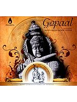 Gopal (Rare Compositions Of Surdas) (Audio CD)