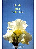 Guide to a Fuller Life