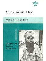 Guru Arjan Dev (Makers of Indian Literature)