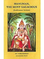 Hanuman, The Most Sagacious