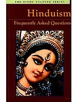 Hinduism: Frequently Asked Questions