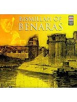 Bismillah of Benaras (Audio CD)