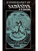 Iconography of Sadasiva - Sadashiva (An Old Rare Book)
