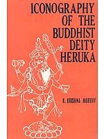 Iconography of the Buddhist Deity Heruka