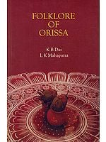 FOLKLORE OF ORISSA