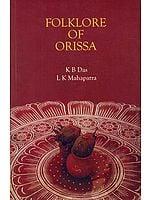 FOLKLORE OF ORISSA