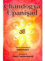 Chandogya Upanisad: With the Commentary of Sankaracarya (Shankaracharya)