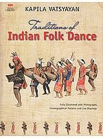 Traditions of Indian Folk Dance