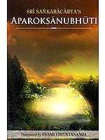Aparokshanubhuti or Self-Realization of Sri Sankaracharya (Shankaracharya)