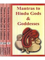 Mantras to Hindu Gods and Goddesses (Set of Four Volumes)