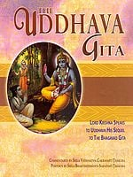 The Uddhava Gita with Commentaries by Srila Visvanatha Cakravarti Thakura and Chapter Summaries and Purports by Srila Bhaktisiddhanta Sarasavati Thakura