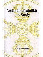 Vedantakalpalatika – A Study