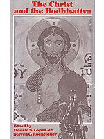 The Christ and the Bodhisattva