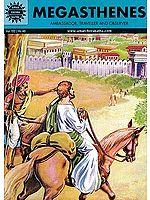 Megasthenes (Ambassador Traveller And Observer)