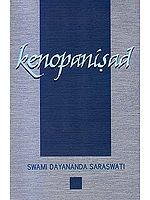 Kenopanisad (Text, Transliteration, Word-to-Word Meaning, Translation and Detailed Commentary)
