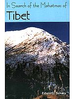 In Search of the Mahatmas of Tibet