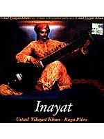 Inayat Ustad Vilayat Khan - Raga Piloo (Audio CD)
