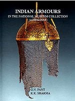 INDIAN ARMOURS in the National Museum Collection - A Catalogue