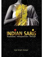 Indian Saris Traditions - Perspectives - Design