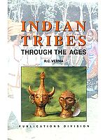 INDIAN TRIBES: THROUGH THE AGES