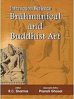 Interaction Between Brahmanical and Buddhist Art