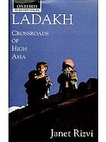 LADAKH CROSSROADS OF HIGH ASIA