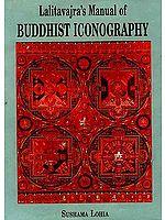 Lalitavajra's Manual Of Buddhist Iconography