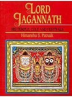 LORD JAGANNATH (HIS TEMPLE, CULT AND FESTIVALS)