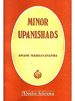 Minor Upanishads: With Original Text, Introduction, English Rendering, and Comments