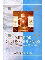 Mirror of Consciousness (Art, Creativity and Veda)