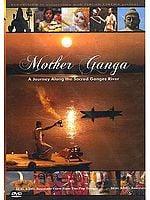 Mother Ganga (A Journey Along the Sacred Ganges River) (DVD)