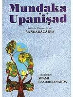Mundaka Upanisad: With the Commentary of Sankaracarya (Shankaracharya)