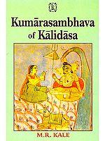 Kumarasambhava of Kalidasa :Cantos I-VIII (Edited with Commentary of Mallinatha